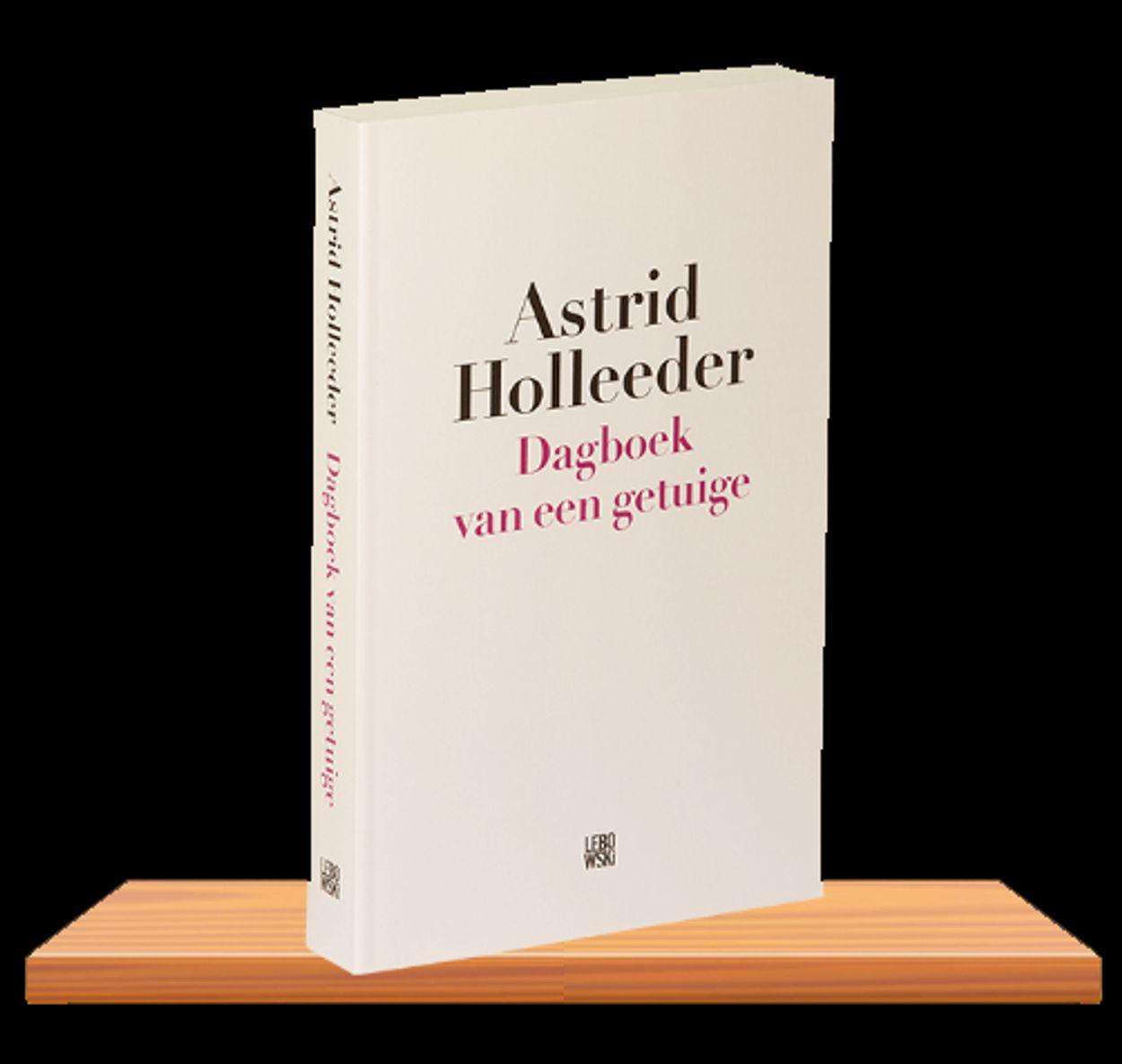 Astrid Holleeder -Dagboek van een Getuige